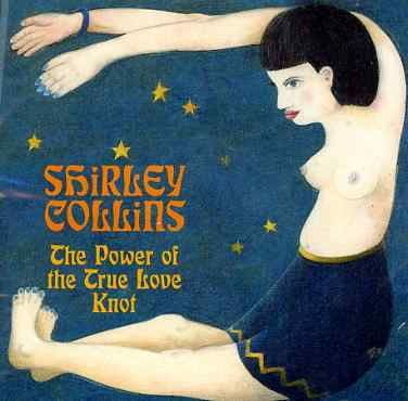 The Power Of The True Love Knot by Shirley Collins