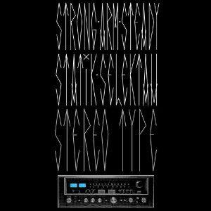 Stereotype by Strong Arm Steady & Statik Selektah