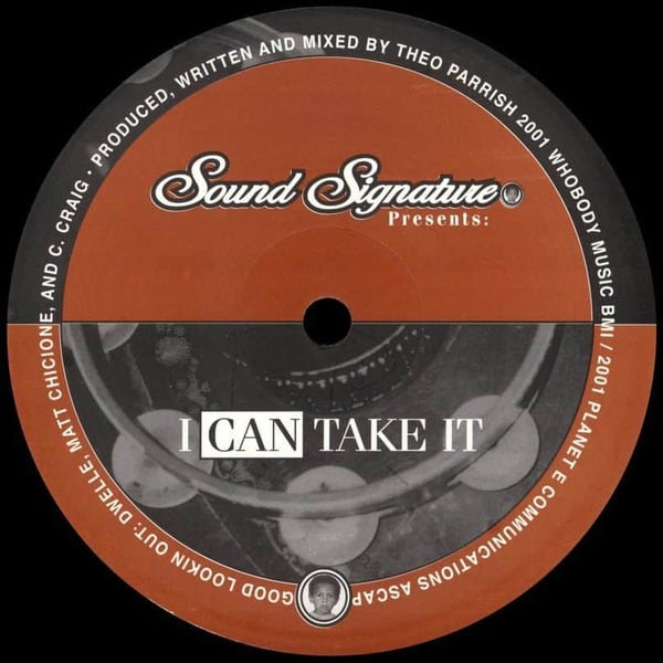 I Can Take It  / Sawala Sayale by Theo Parrish