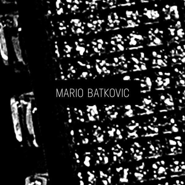 Mario Batkovic by Mario Batkovic