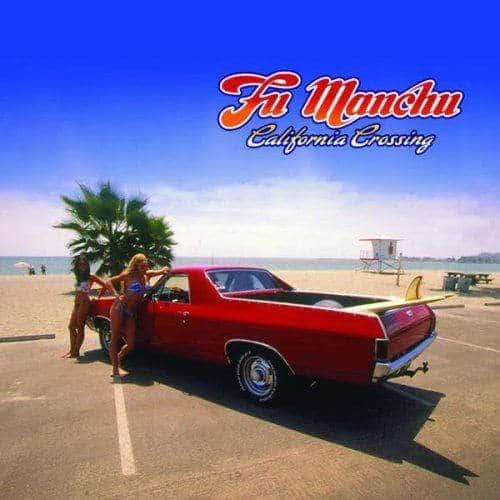 California Crossing by Fu Manchu