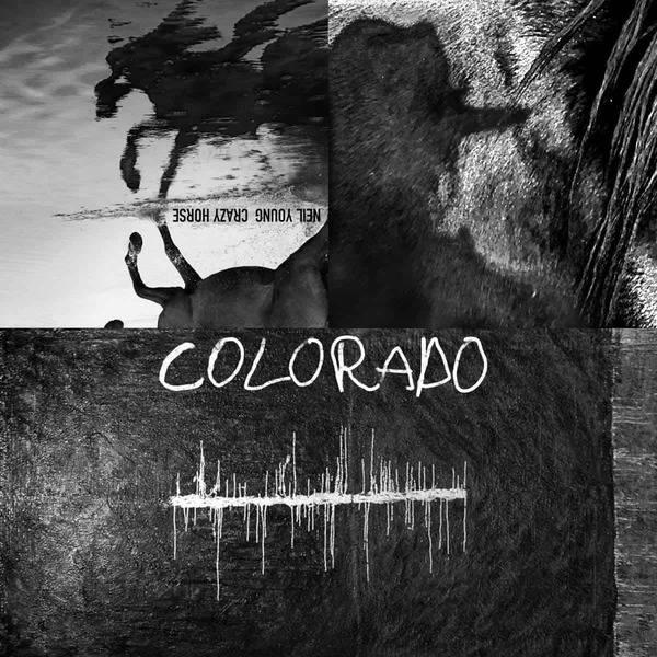 Colorado by Neil Young & Crazy Horse