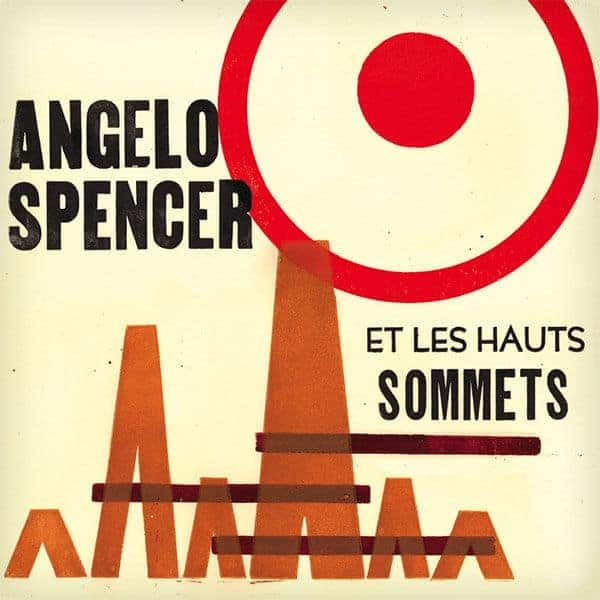 Angelo Spencer Et Les Hauts Sommets by Angelo Spencer