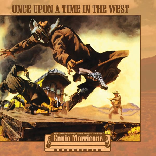 Once Upon A Time In The West by Ennio Morricone