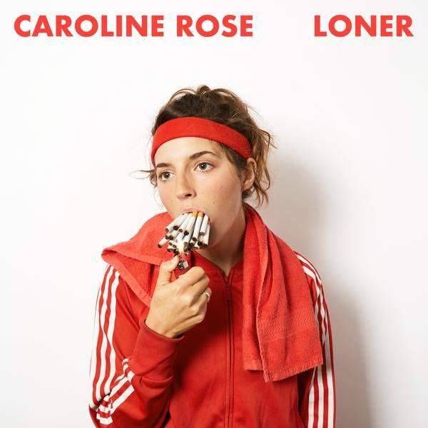 Loner by Caroline Rose