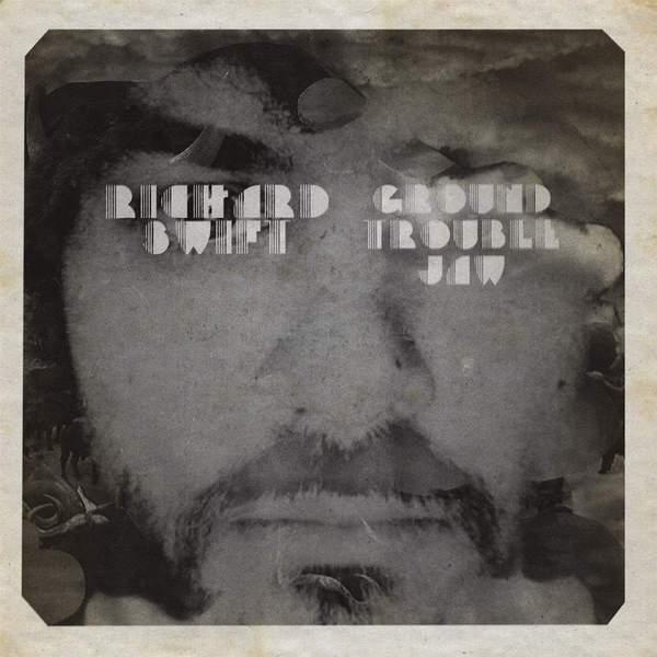 Ground Trouble Jaw / Walt Wolfman by Richard Swift