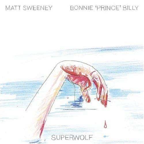 Superwolf by Bonnie Prince Billy / Matt Sweeney