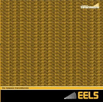 The Myspace Transmissions by Eels