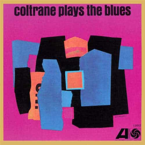 Coltrane Plays The Blues (Mono) by John Coltrane