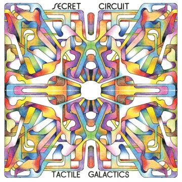 Tactile Galactics by Secret Circuit