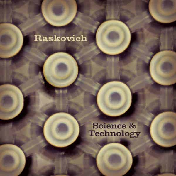 Science & Technology by Raskovich