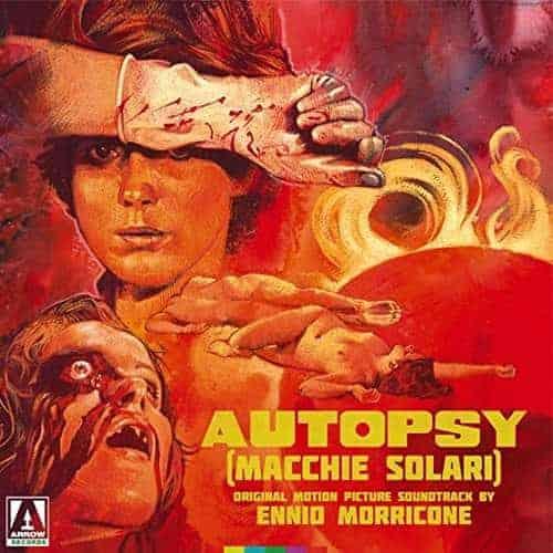 Autopsy (Macchie Solari) (Original Motion Picture Soundtrack) by Ennio Morricone