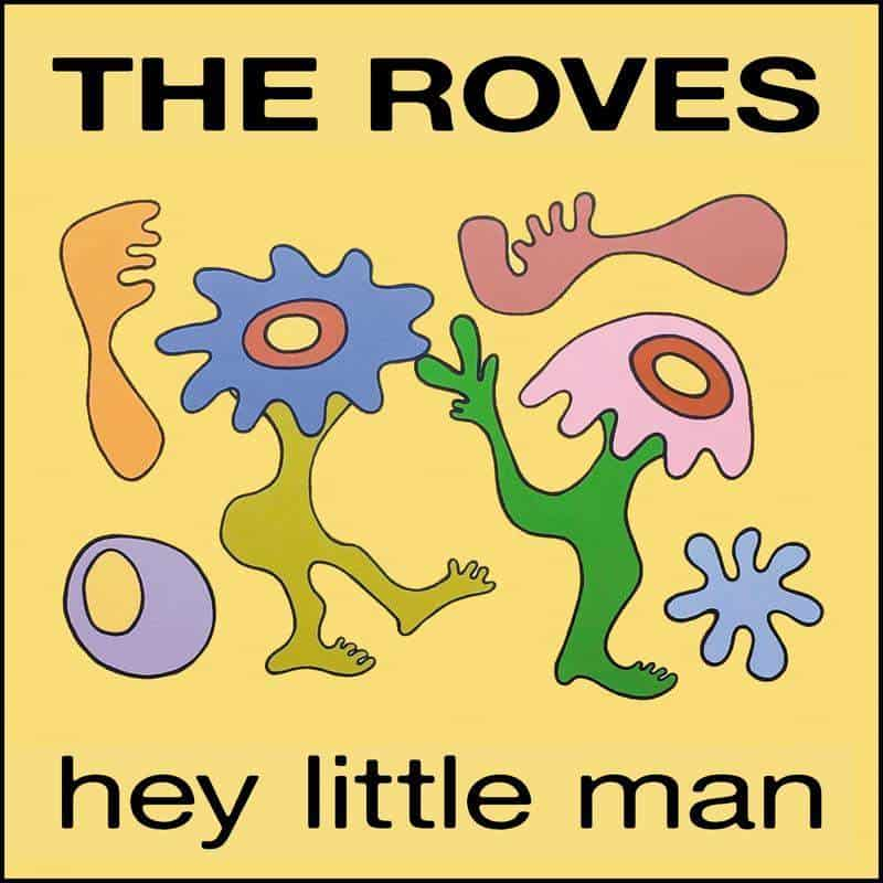 Hey Little Man / Once A Prefect by The Roves