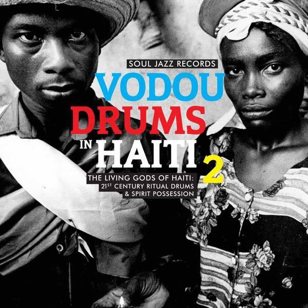 Various - Vodou Drums in Haiti 2: The Living Gods of Haiti – 21st Century Ritual Drums & Spirit Possession