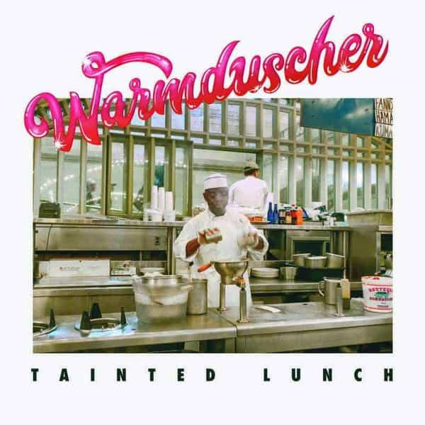 Tainted Lunch by Warmduscher