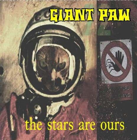 The Stars Are Ours by Giant Paw