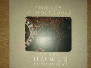 To The Howls At Midnight by Timothy C Holehouse