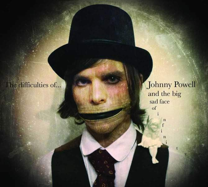 The Difficulties of... by Johnny Powell And The Sad Face Of Infinity