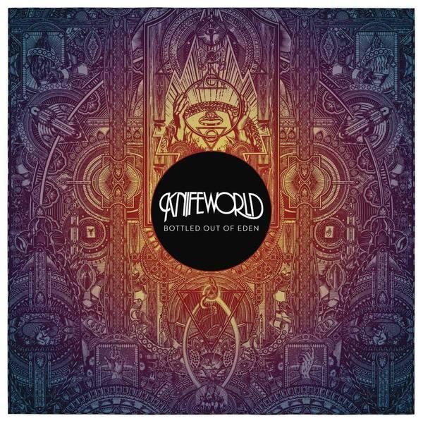 Bottled Out Of Eden by Knifeworld