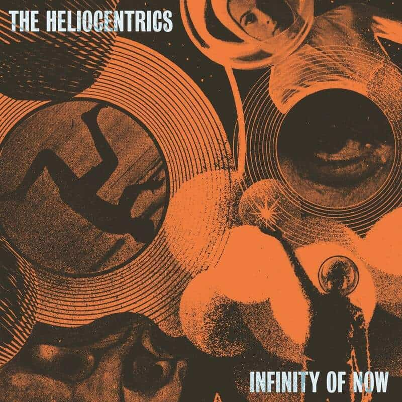 Infinity Of Now by Heliocentrics