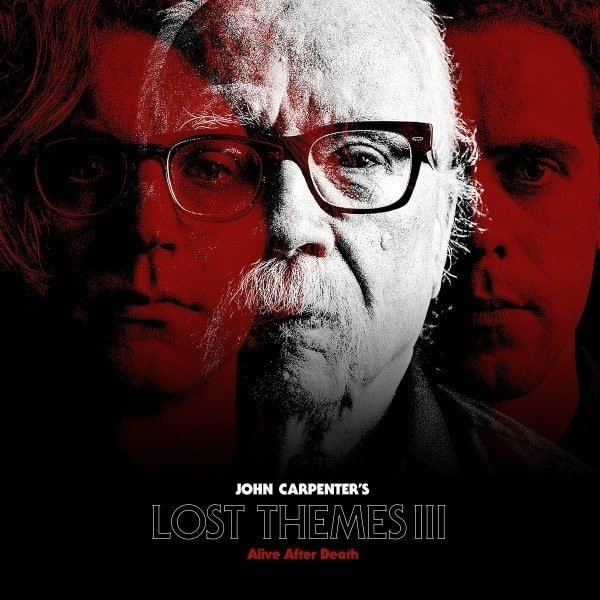 Lost Themes III by John Carpenter