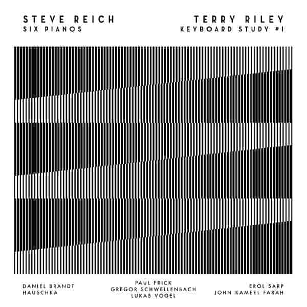Six Pianos / Keyboard Study #1 by Steve Reich / Terry Riley