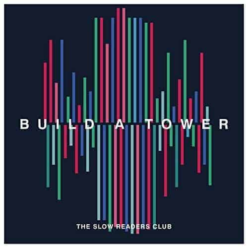 Build A Tower by The Slow Readers Club