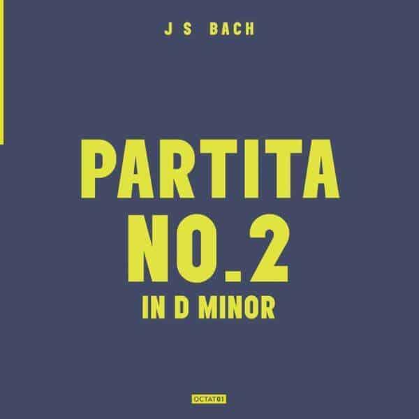 Daniel Pioro - J. S. Bach: Partita No.2 In D Minor