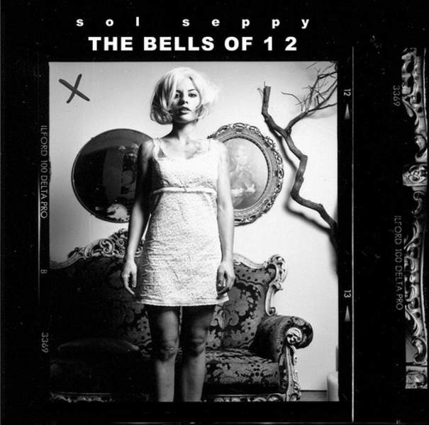 The Bells Of 1 2 by Sol Seppy