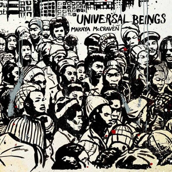 Universal Beings by Makaya McCraven