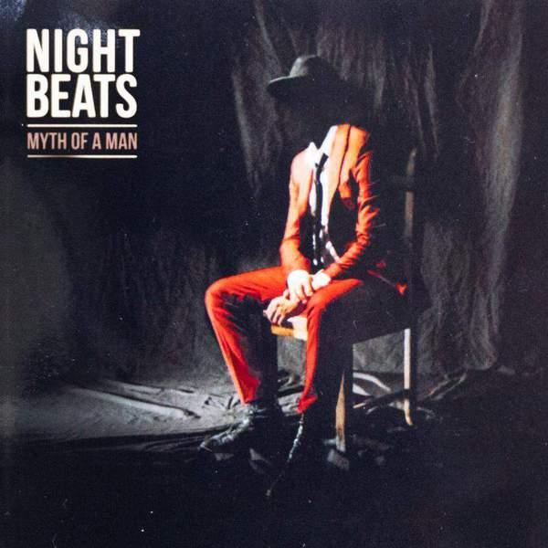 Myth Of A Man by Night Beats