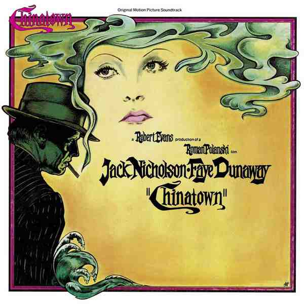 Chinatown (Original Motion Picture Soundtrack) by Jerry Goldsmith