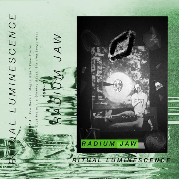 Ritual Luminescence by Radium Jaw