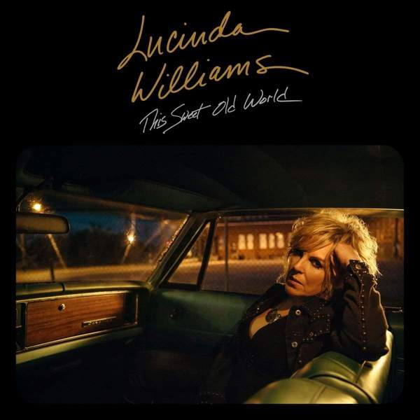 This Sweet Old World by Lucinda Williams