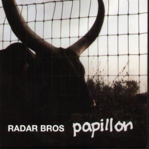 Papillon by Radar Brothers (Radar Bros.)