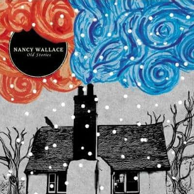 Old Stories by Nancy Wallace