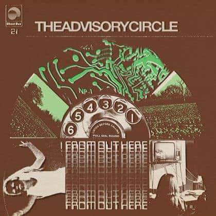 From Out Here by The Advisory Circle