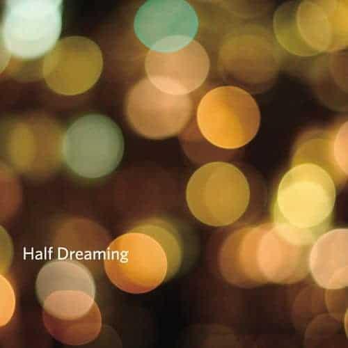 Half Dreaming by Various
