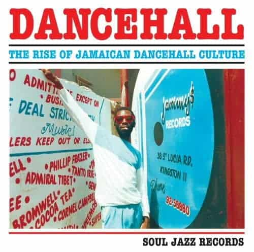 Dancehall: The Rise Of Jamaican Dancehall Culture- (Volume One, PART 2) by Various