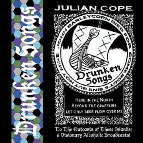 Drunken Songs by Julian Cope