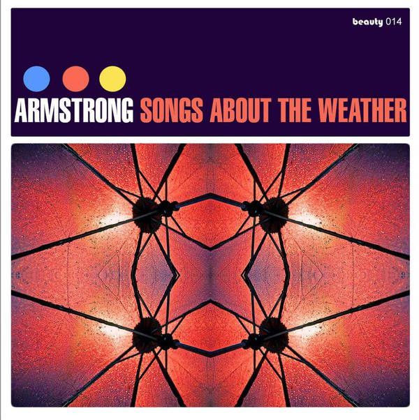 Songs About The Weather by Armstrong