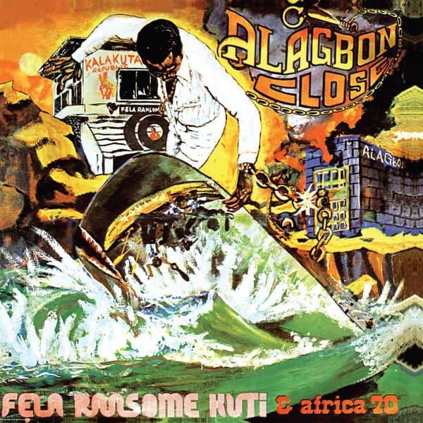 Alagbon Close by Fela Kuti