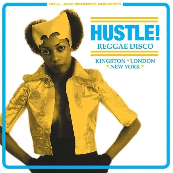 HUSTLE! Reggae Disco - Kingston, London, New York by Various