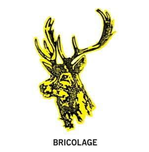 Bricolage by Bricolage