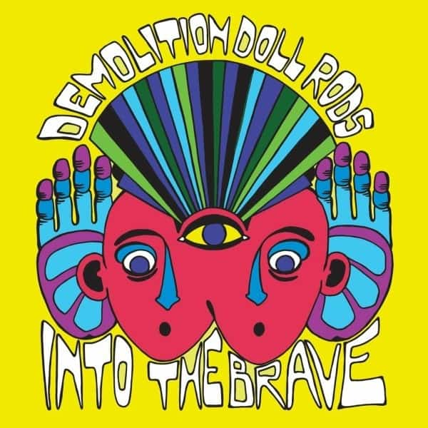 Into The Brave by Demolition Doll Rods
