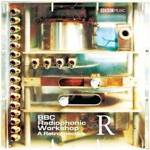 The BBC Radiophonic Workshop- A Retrospective by BBC Radiophonic Workshop