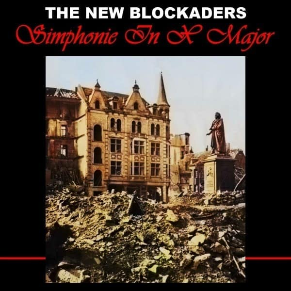 Simphonie in X Major by The New Blockaders