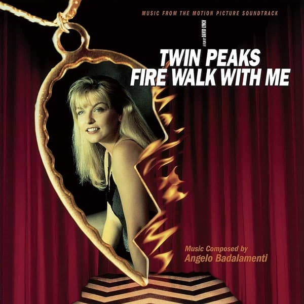 Twin Peaks – Fire Walk With Me by Angelo Badalamenti