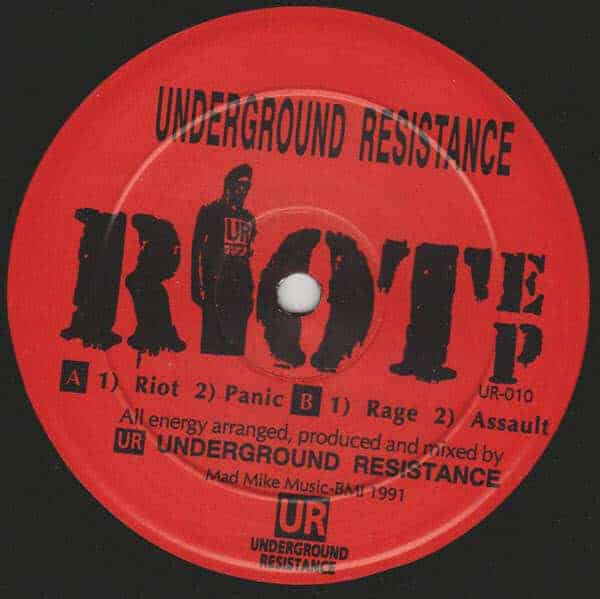Riot EP by Underground Resistance