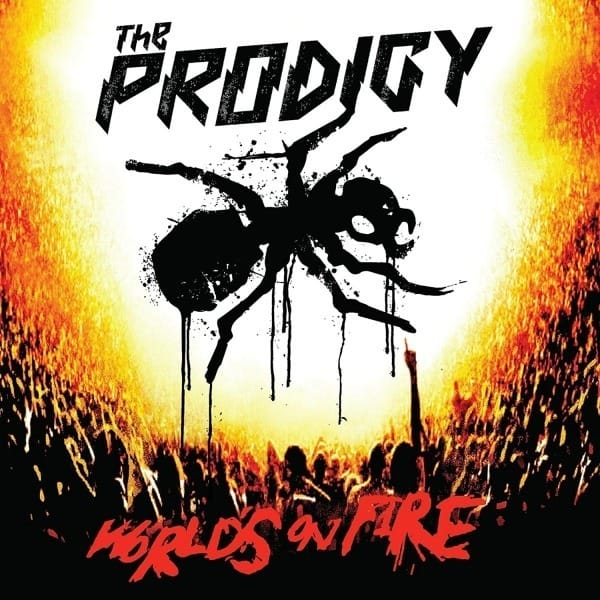World's on Fire (Live at Milton Keynes Bowl) by The Prodigy